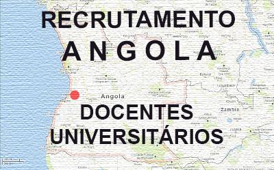 Recrutamento de Docentes Universitários para Luanda, Angola
