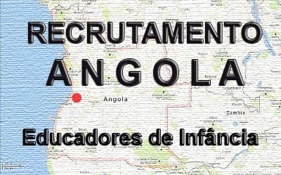 Recrutamento de Educadores de Infância e Professores de 1º Ciclo para Luanda, Angola
