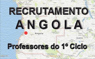 Recrutamento de professores 1º Ciclo para Luanda, Angola