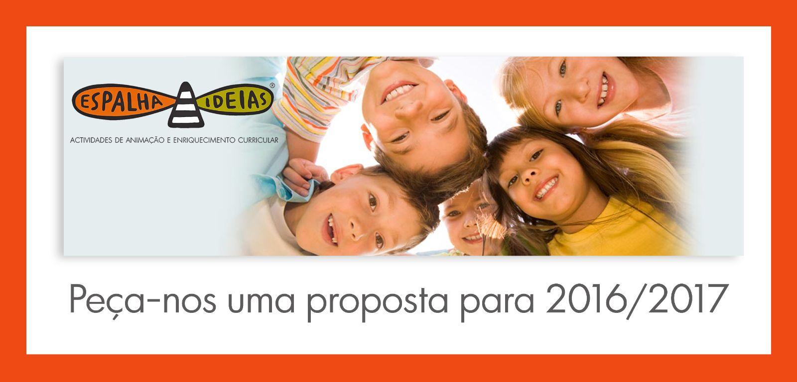 Pe�a-nos uma proposta para 2016/2017
