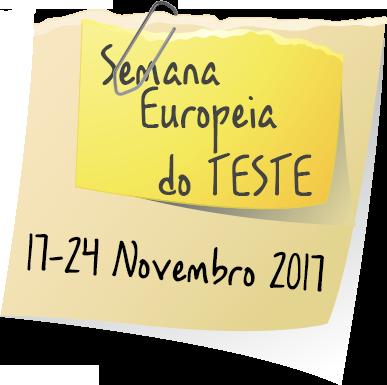 Semana Europeia do TESTE: 17-24 de Novembro 2017